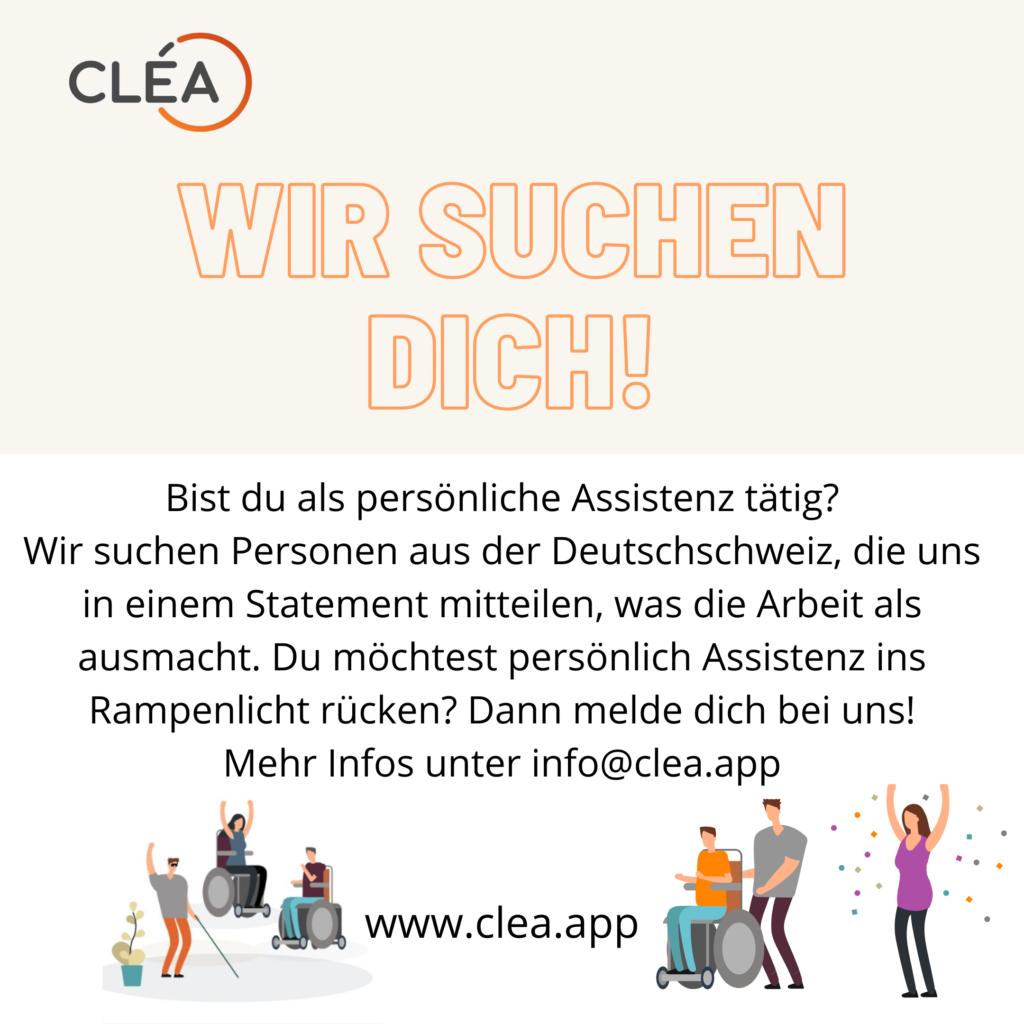 Aufruf für Assistenzpersonen, sich für die Assistenzwerbung von CléA zu melden. Infos an info@clea.app